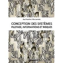"""Conception des systèmes - Pilotage, informations et risques: Méthode """"Maze"""", une méthode pour sortir du labyrinthe de la complexité (French Edition)"""