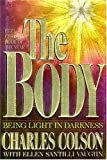 img - for The Body: Being Light in Darkness by Charles Colson (1992-09-21) book / textbook / text book
