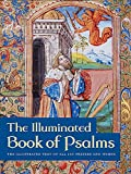 The Illuminated Book of Psalms: The Illustrated