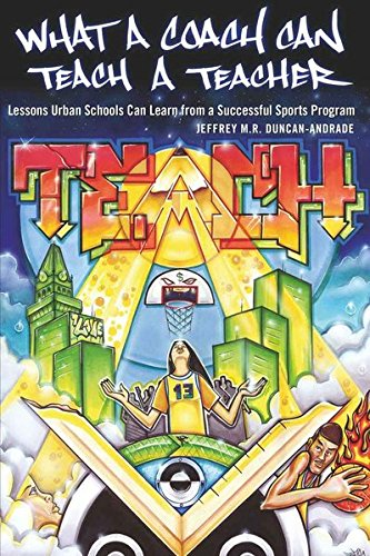 What a Coach Can Teach a Teacher: Lessons Urban Schools Can Learn from a Successful Sports Program (Counterpoints)