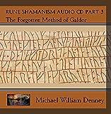 Rune Shamanism Audio CD Part 3