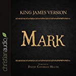 Holy Bible in Audio - King James Version: Mark |  King James Version