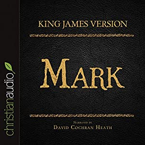 Holy Bible in Audio - King James Version: Mark Audiobook