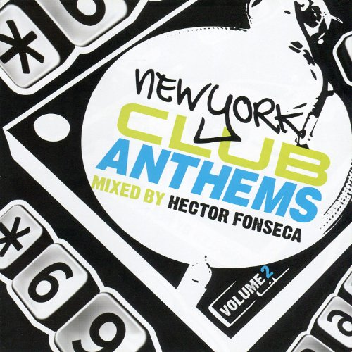 New York Club Anthems, Vol. 2