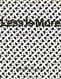 Less Is More, Steven Heller and Anne Fink, 0891348999