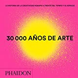 30.000 años de arte Mini (30,000 Years of Art) (Spanish Edition)