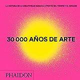 30.000 años de arte Mini (30,000 Years of Art) (Spanish Edition)