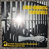 Law Abiding Criminals, John Kaplan and Don B. Kates, 0911475214