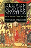 img - for Eleven Modern Mystics and the Secrets of a Happy, Holy Life book / textbook / text book