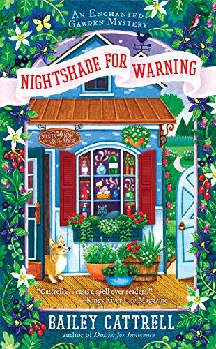 Enchanted Garden - Nightshade for Warning (An Enchanted Garden Mystery)