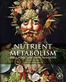 img - for Nutrient Metabolism, Second Edition: Structures, Functions, and Genes by Martin Kohlmeier (2015-05-22) book / textbook / text book