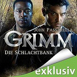 Die Schlachtbank (Grimm 2)