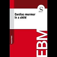 Cardiac Murmur in a Child (English Edition)