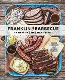 Franklin Barbecue (A Meatsmoking Manifesto)