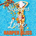 Seasons of Love: A Lesbian Romance Novel Hörbuch von Harper Bliss Gesprochen von: Carmen Rose