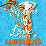 Seasons of Love: A Lesbian Romance Novel | Harper Bliss