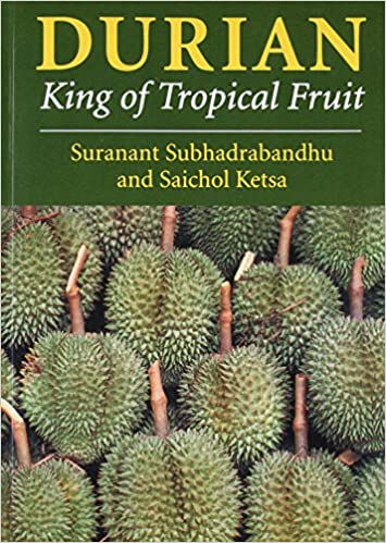 amazon com durian king of tropical fruit 9780851994963 s