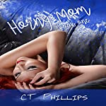 Horny Mom, Book 1 | C. T. Phillips