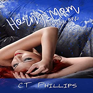 Horny Mom, Book 1 Audiobook