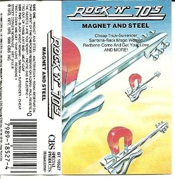 Rock 'n' 70's: Magnet & Steel