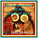 On the Incarnation of the Word of God Audiobook by Saint Athanasius Narrated by Korbid Thompson
