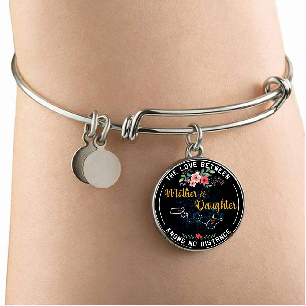 Mom Gifts from Daughter Necklace Bangle Bracelet The Love Between Mother /& Daughter Knows No Distance Massachusetts MA State and West Virginia WV State Funny Necklace Name Jewelry