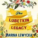 The Lubetkin Legacy Hörbuch von Marina Lewycka Gesprochen von: Toby Longworth