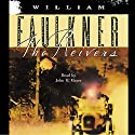 The Reivers  Audiobook by William Faulkner Narrated by John H. Mayer