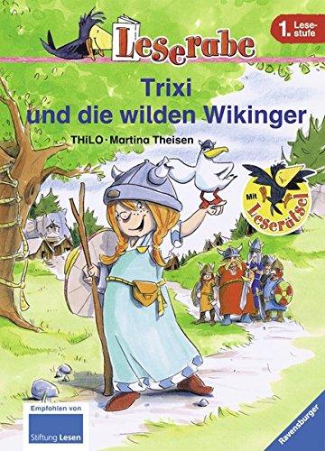 Trixi und die wilden Wikinger (Leserabe - Schulausgabe in Broschur)