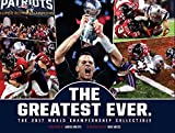 img - for New England Patriots: The Greatest Ever.: The 2017 World Championship Collectible book / textbook / text book