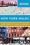 Moon New York Walks (Travel Guide)