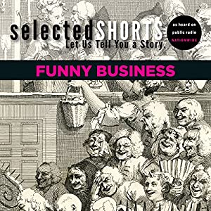 Selected Shorts: Funny Business Speech