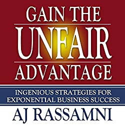 Gain the Unfair Advantage