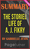 The Storied Life of A. J. Fikry: A Novel by Gabrielle Zevin | Literary Notes
