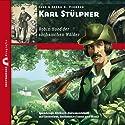 Karl Stülpner: Robin Hood der sächsischen Wälder (Zeitbrücke Wissen) Hörbuch von Joerg Fieback, Jens Fieback Gesprochen von: K. Dieter Klebsch
