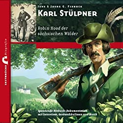 Karl Stülpner: Robin Hood der sächsischen Wälder (Zeitbrücke Wissen)
