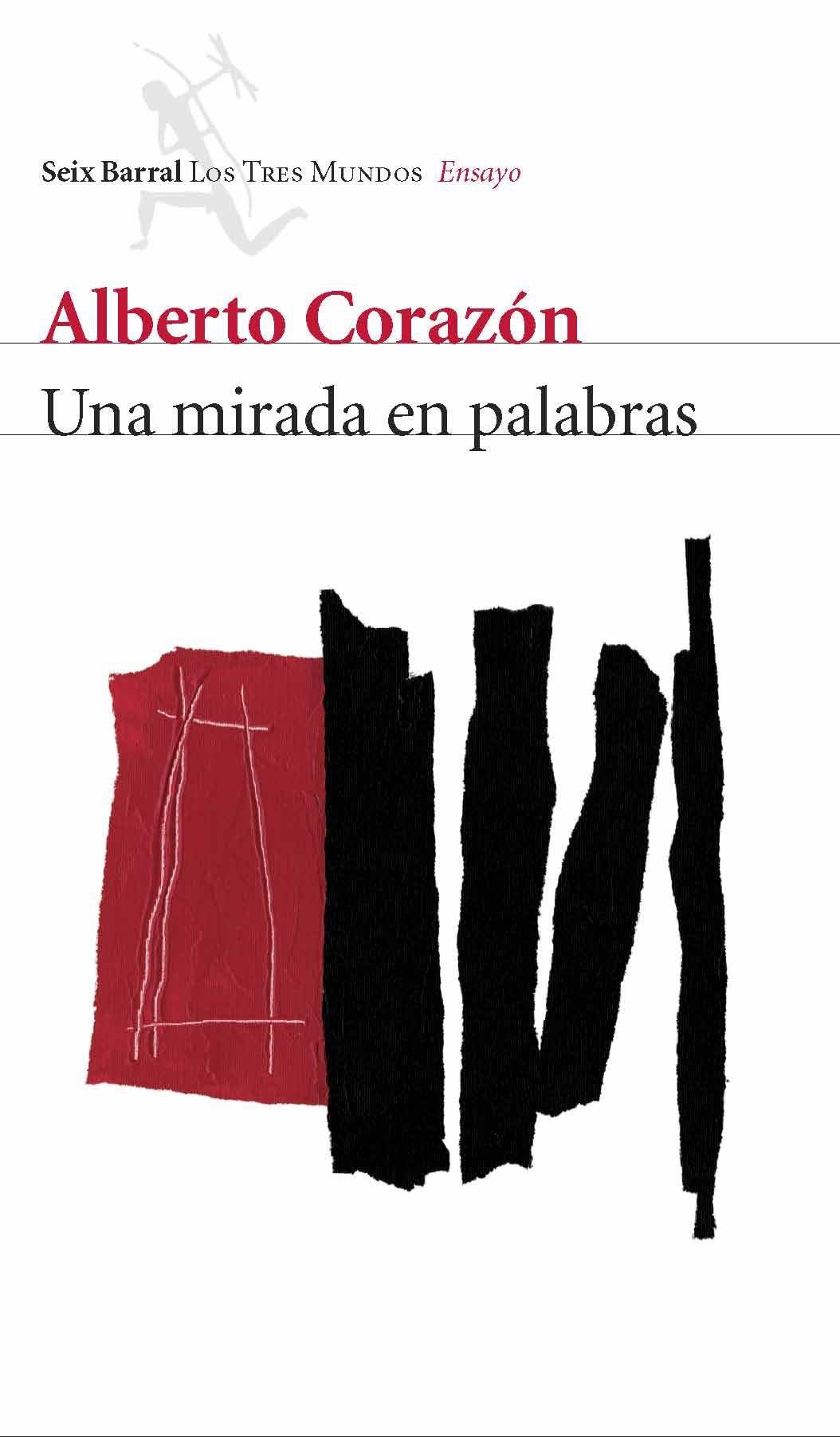 Una mirada en palabras - Alberto Corazón
