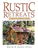 Rustic Retreats: A Build-it-yourself Guide
