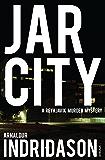Jar City (Reykjavik Murder Mysteries Book 1)