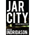 Jar City (Reykjavik Murder Mysteries Book 1)