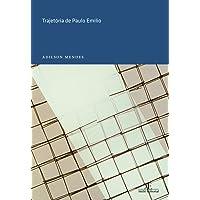 Trajetória de Paulo Emilio