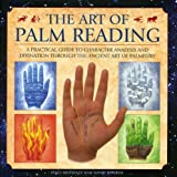 Book Cover for The Art of Palm Reading: A practical guide to character analysis and divination through the ancient art of palmistry