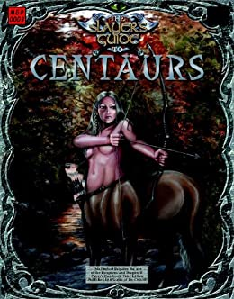 The Slayers Guide to Centaurs (The Slayers Guides Book 3)