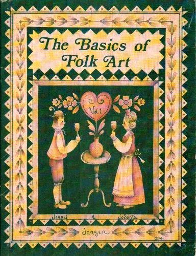 - The Basics of Folk Art by Jo Sonja (Folk Art Tole Painting Patterns and Instructions)