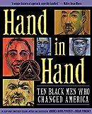 Hand in Hand: Ten Black Men Who Changed America (Coretta Scott King Award - Author Winner Title(s))