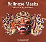 img - for Balinese Masks: Spirits of An Ancient Drama book / textbook / text book