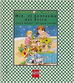 Min, el fantasma del Belén: 3 (Cuentos de ahora): Amazon.es: Reviejo, Carlos, Torcida, María Luisa: Libros