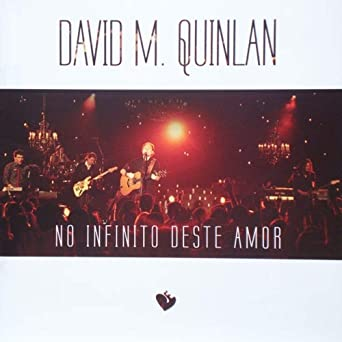 Amazon Com David M Quinlan No Infinito Deste Amor Movies Tv