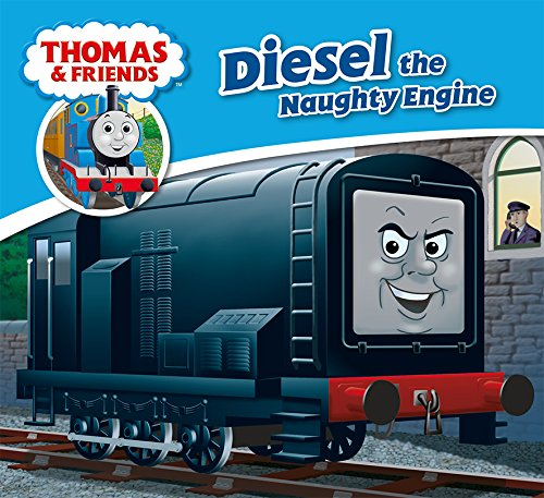 - Diesel the Naughty Engine (Thomas & Friends Engine Adventures)