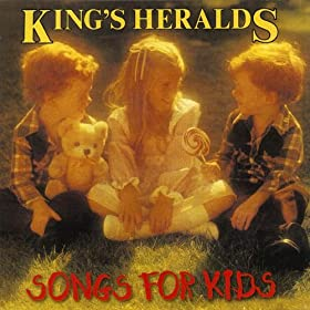 King S Heralds Songs For Kids